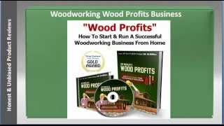 How To Start Your Woodworking Business With Woodprofits Guide?