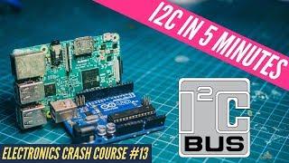 I2C tutorial in 5 minutes + Arduino & Raspberry Pi implementation. Electronics Crash course # 13