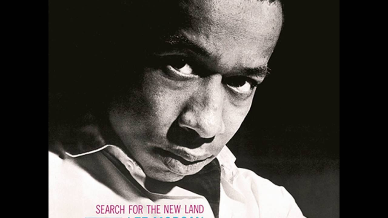 lee-morgan-1964-search-for-the-new-land-04-melancholee-jazztube