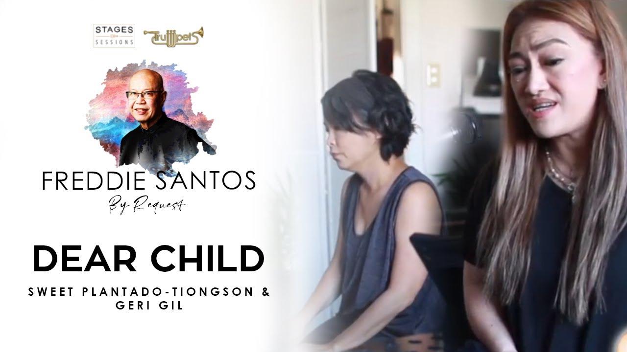"Sweet Plantado Tiongson and Geri Gil - ""Dear Child"" Live at Freddie Santos By Request"