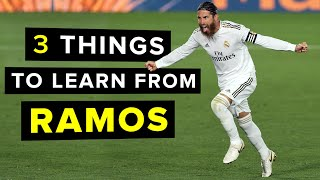 3 things to learn from Sergio Ramos | Master the art of WINNING