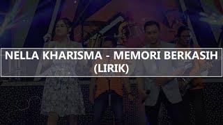 Nella Kharisma Memori Berkasih MP3