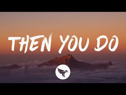 Brett Eldredge - Then You Do (Lyrics)