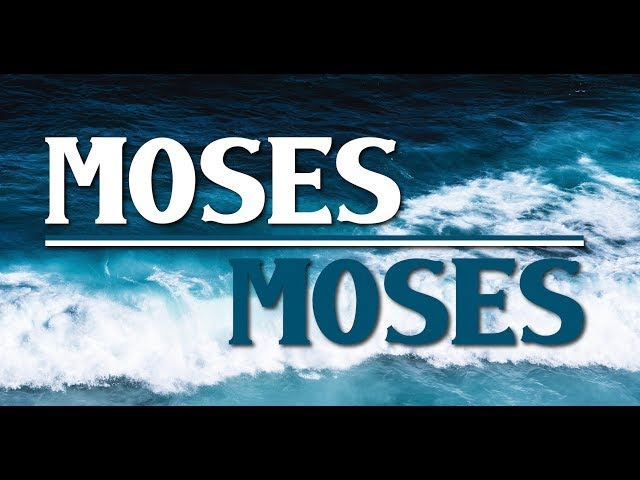 Moses Moses Final Message
