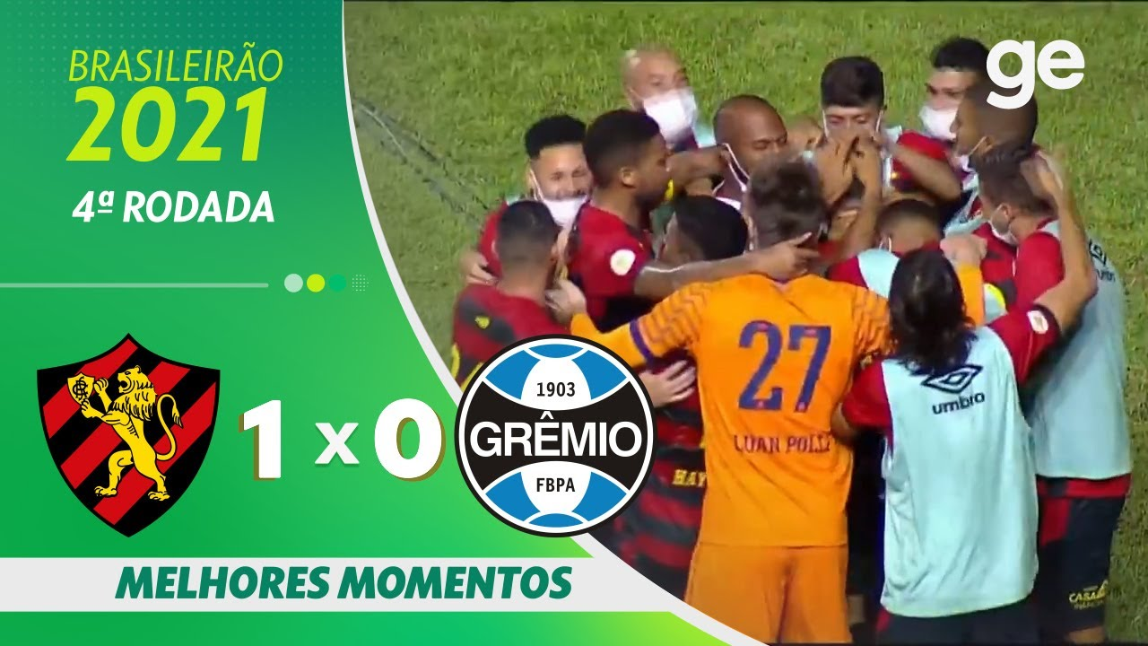 SPORT 1 X 0 GRÊMIO | MELHORES MOMENTOS | 4ª RODADA BRASILEIRÃO 2021 | ge.globo