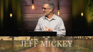 Prodigal Family: Celebrating Humble Steps Forward - Jeff Mickey