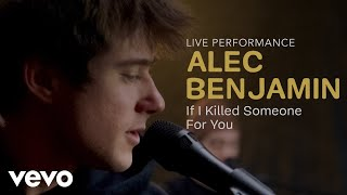 "YouTube動画:Alec Benjamin - ""If I Killed Someone For You"" Official Performance 