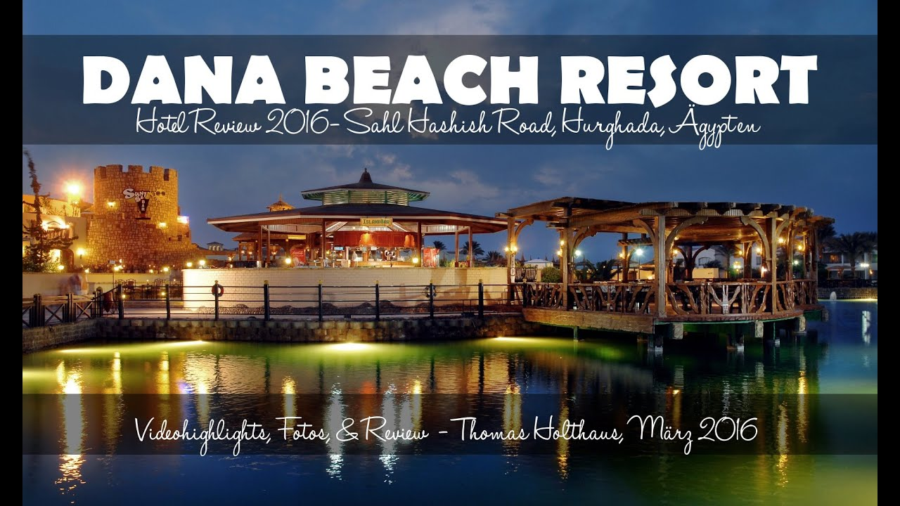 Hurghada Dana Beach Resort