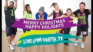 Merry Christmas Happy Holidays | Live Love Party | Zumba® | Dance Fitness