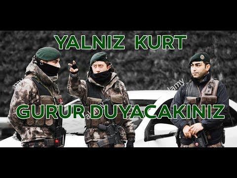• YALNIZ KURT - POLİS ÖZEL HAREKAT (HD) - İZLE GURUR DUY •