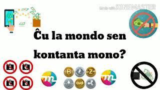 Ĉu la mondo sen kontanta mono? | #Esperanto #MondaFest2020 #IJK2020 #VK2020