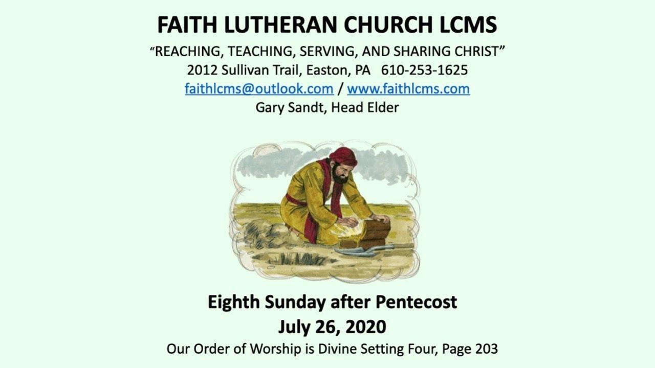 2020 Lcms Harrison Christmas Message Faith LCMS Eighth Sunday after Pentecost, July 26, 2020   YouTube