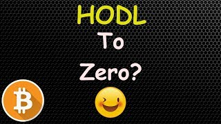 Bitcoin Holders- Should You HODL To ZERO? 🔴 LIVE