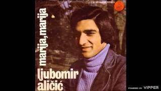 Ljuba Alicic - Dva dobra druga, dva prijatelja - (Audio 1977)