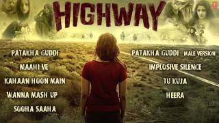 Highway Songs Jukebox | A R Rahman | Alia Bhatt, Randeep Hooda
