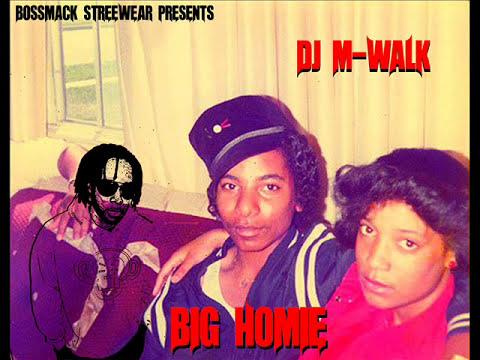 DJ M-WALK feat FAT LIP X BOSSMACK - BIG HOMIE (FULL ALBUM)