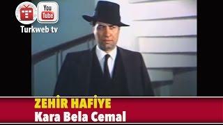 Zehir Hafiye - Kara Bela Cemal