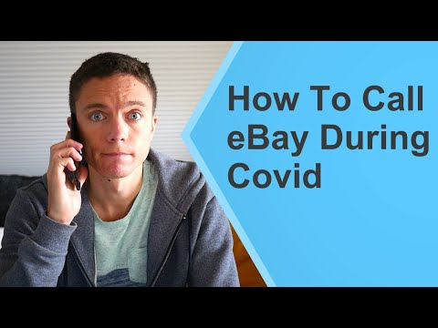 How To Call EBay During Covid