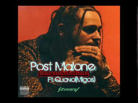 Post Malone - Congratulaitons Ft....