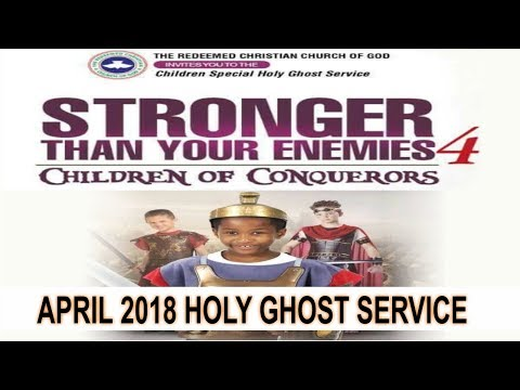 """APRIL 2018- RCCG HOLY GHOST SERVICE """"Stronger Than Your Enemies 4"""""""