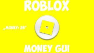 ROBLOX Wie man ein Geld Gui