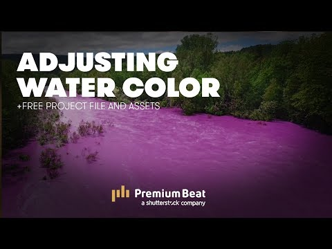 Adjusting the Color of Water in AE | PremiumBeat.com