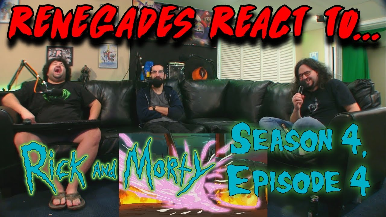 Download Renegades React to... Rick and Morty - Season 4, Episode 4