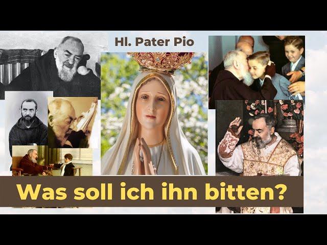 23. September: Was sollen wir Pater Pio bitten?