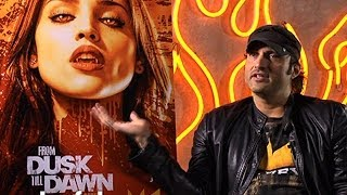 "Robert Rodriguez on Casting the ""From Dusk Till Dawn"" TV Series"