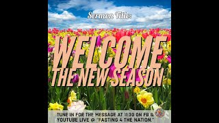 Sermon Title: Welcome the New Season