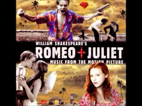 Romeo + Juliet OST - 13 - You And Me Song