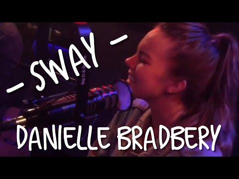 Danielle Bradbery - Sway (acoustic) AMAZING!