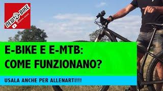 MTB elettrica: come funziona e come usarla (anche per allenarsi)