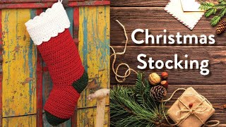 How to Crochet A Christmas Stocking: Traditional Christmas Stocking