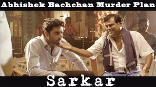 Abhishek Bachchan Murder Plan | Action Scene | Sarkar Movie