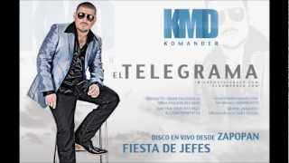 EL KOMANDER -EL TELEGRAMA(EN VIVO DESDE ZAPOPAN)- TMG- FIESTA DE JEFES 2012