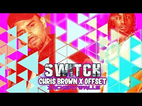 Switch   Chris Brown x Offset Type Beat   Prod. By ZackeryWalls Made The Track