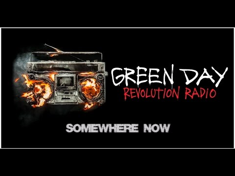 Green Day - Somewhere now w/Lyrics