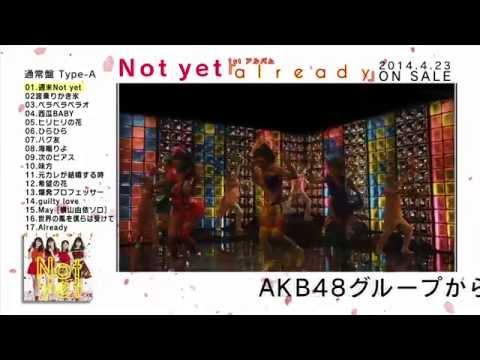 Not yet 1st アルバム『already』告知 トレーラー