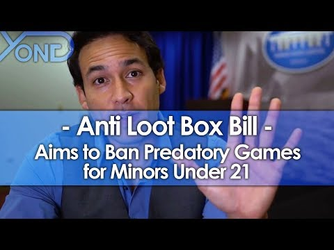 New Bill Aims to Ban Loot Boxes for Minors Under 21
