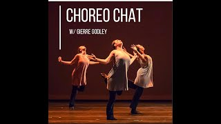 Dance Canvas 'Choreo Chat' - Episode #4 - Gierre Godley