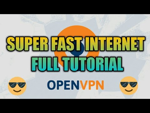 HOW TO CREATE SUPER FAST OPEN VPN ACCOUNT.