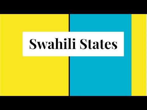 Swahili States- AP World Period Three