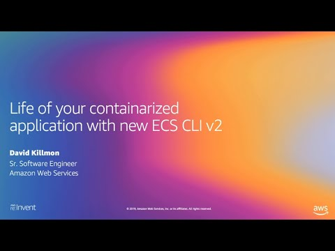 AWS re:Invent 2019: Demo of ECS CLI 2 (DEM153)
