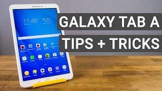Samsung Galaxy Tab A 10.1 Tips and Tricks