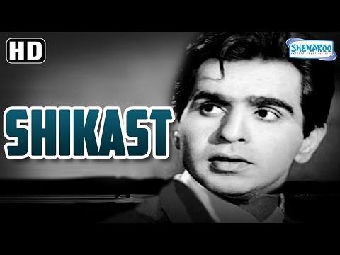 Shikast {HD} - Dilip Kumar - Nalini...