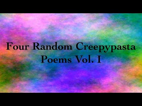 Creepypasta Poems 6