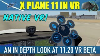X Plane 11.20 Native VR Beta - An In Depth Look With Oculus Rift