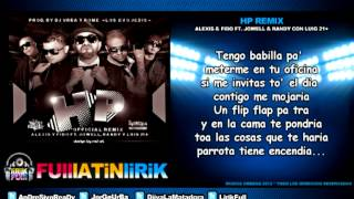 Alexis & Fido Ft. Jowell & Randy Con LuiG 21 Plus - HP (Official Remix) [Letra]