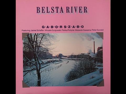 Gabor Szabo: Belsta River (1979) Full album